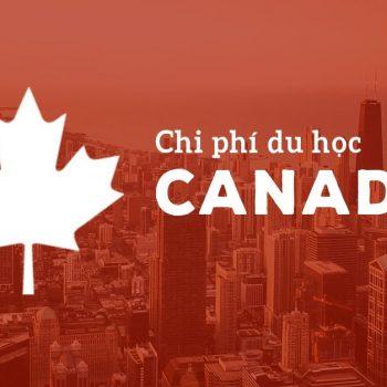 Chi phí du học đại học Canada