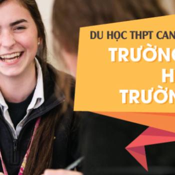 lựa chọn trường khi du học THPT Canada