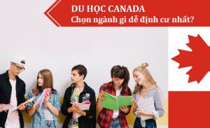Ngành nghề ưu tiên định cư Canada 2019