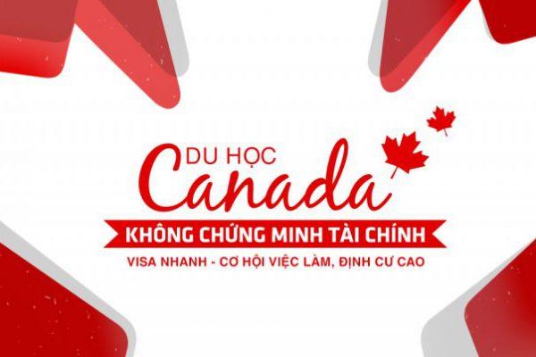 Du học Canada không chứng minh tài chính có được không?