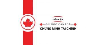 Chứng minh tài chính khi du học Canada